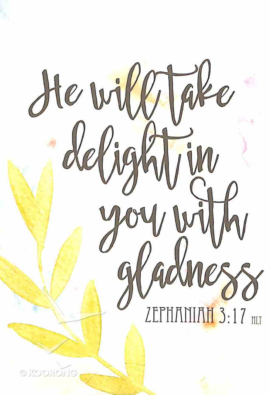 Boxed Cards: He Will Take Delight in You With Gladness (Zephaniah 3:17) Box