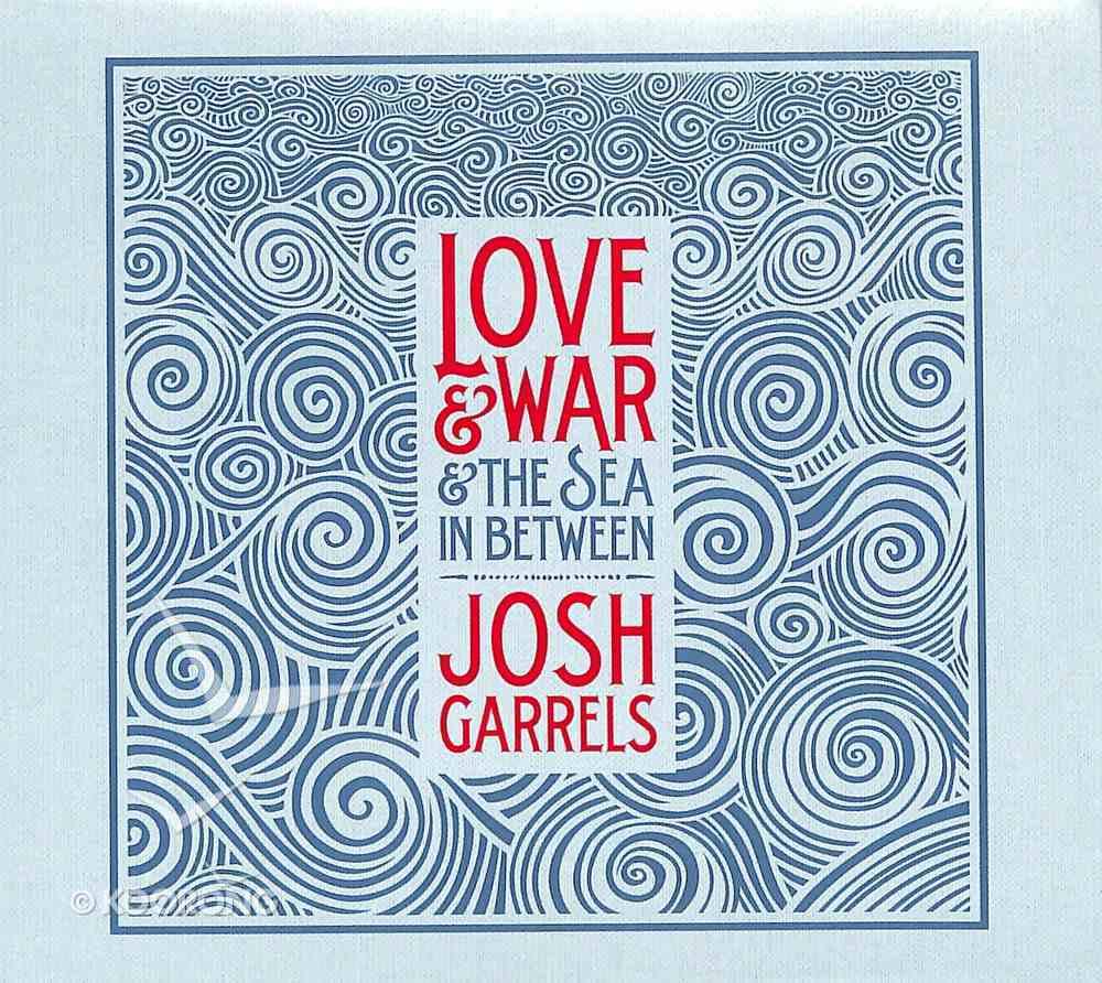 Love & War & the Sea in Between CD
