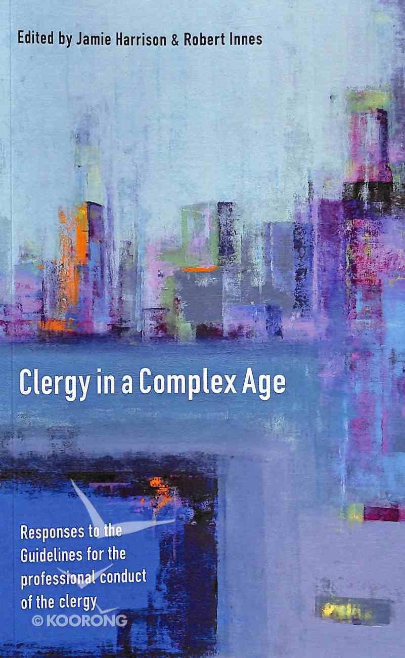 Clergy in a Complex Age Paperback