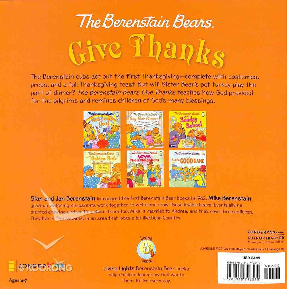 Give Thanks (The Berenstain Bears Series) Paperback