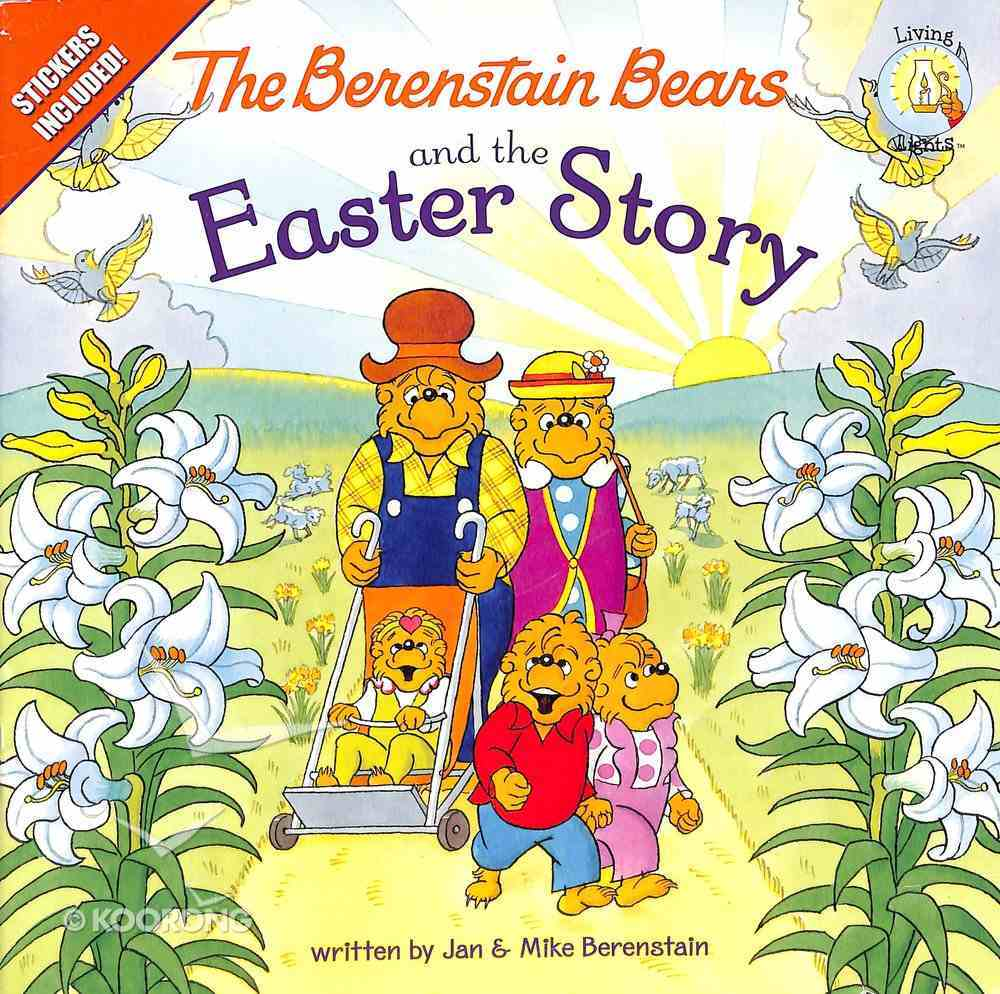 Easter Story (Stickers Included) (The Berenstain Bears Series) Paperback
