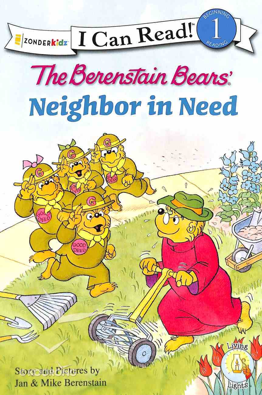 A Neighbour in Need (I Can Read!1/berenstain Bears Series) Paperback