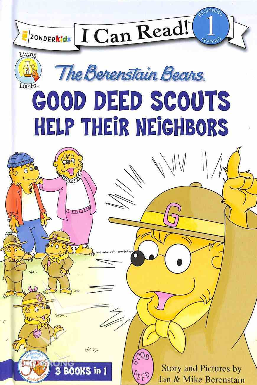The Good Deed Scouts Help Their Neighbors (I Can Read!1/berenstain Bears Series) Hardback