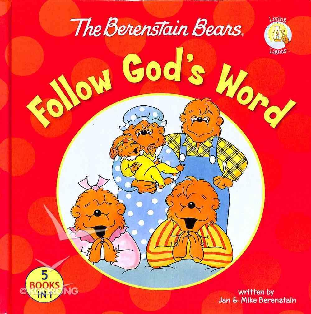 Follow God's Word (The Berenstain Bears Series) Hardback