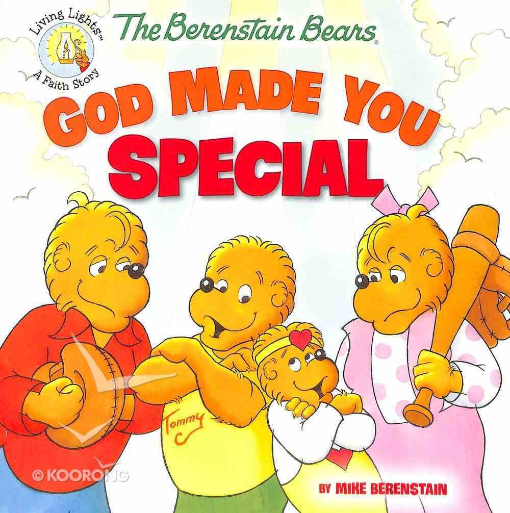 God Made You Special (The Berenstain Bears Series) Paperback