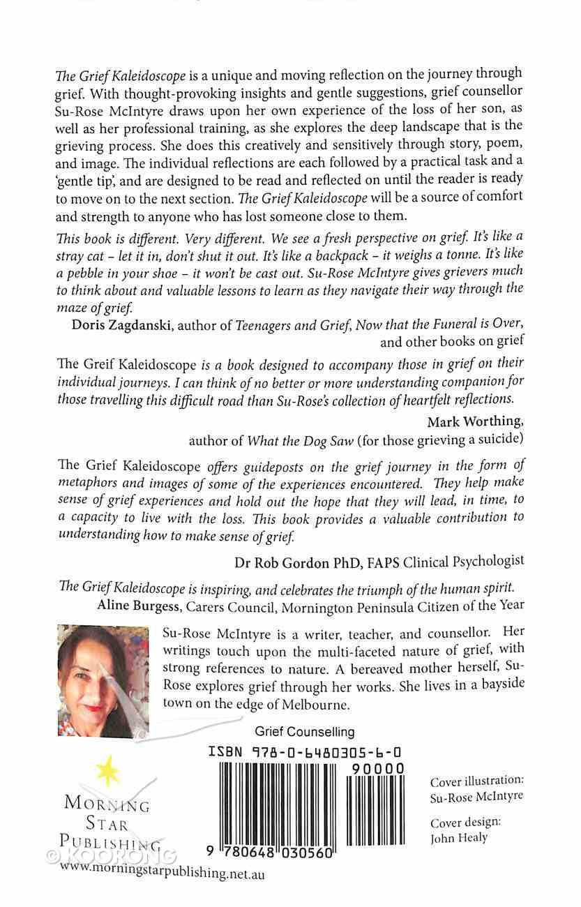 The Grief Kaleidoscope: Metaphors For Grief Paperback