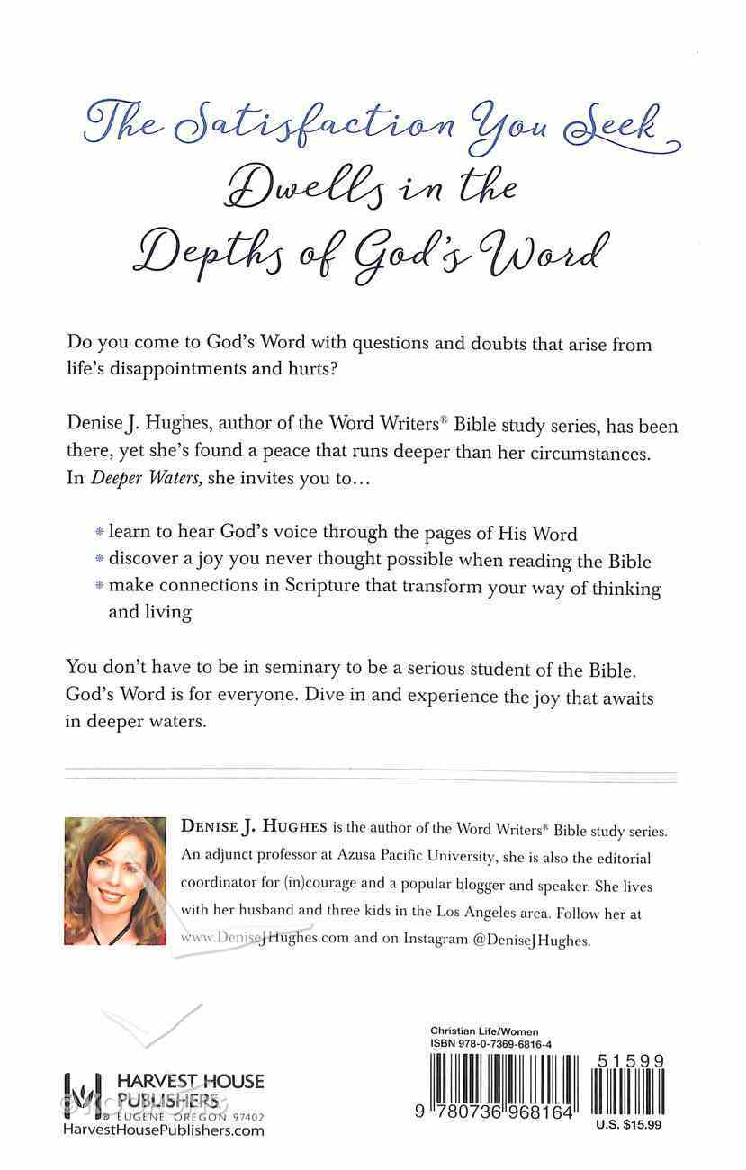 Deeper Waters: Immersed in the Life-Changing Truth of God's Word Paperback