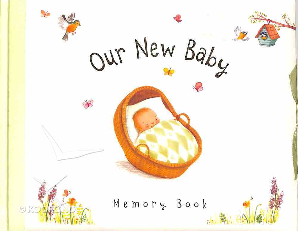 Our New Baby: Memory Book Hardback