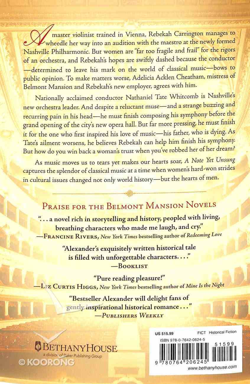 A Note Yet Unsung (#03 in Belmont Mansion Series) Paperback