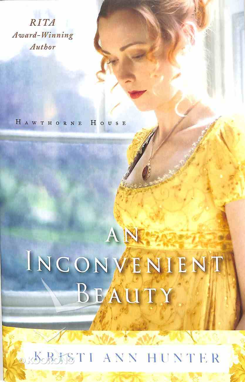 An Inconvenient Beauty (#04 in Hawthorne House Series) Paperback