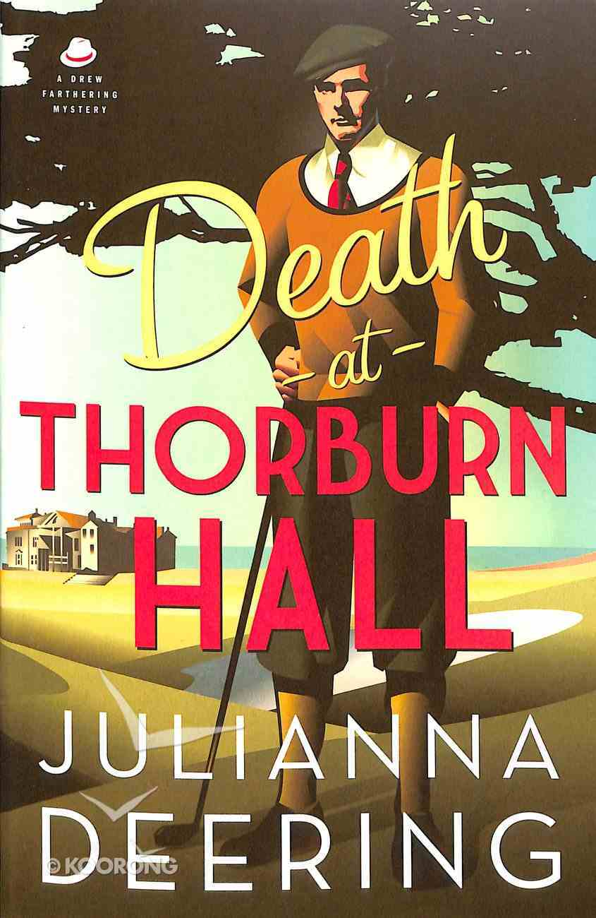 Death At Thorburn Hall (#06 in Drew Farthering Mystery Series) Paperback