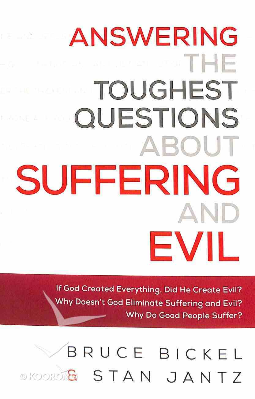 Answering the Toughest Questions About Suffering and Evil Paperback