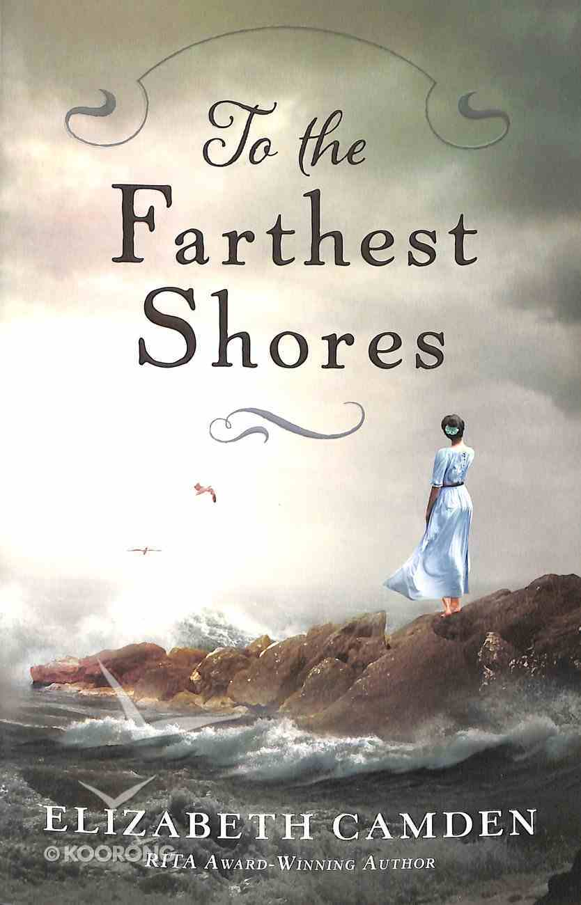 To the Farthest Shores Paperback