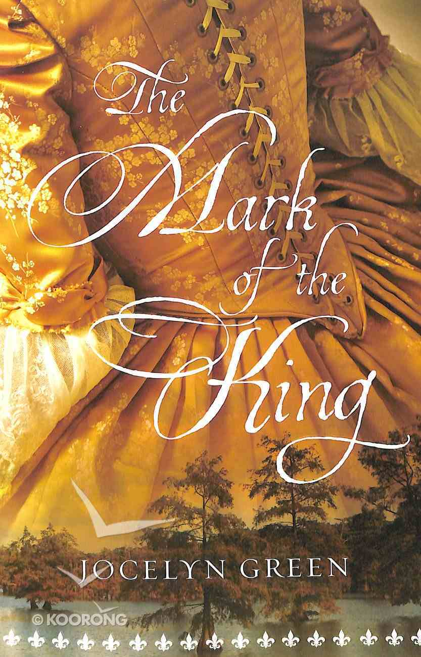 The Mark of the King Paperback