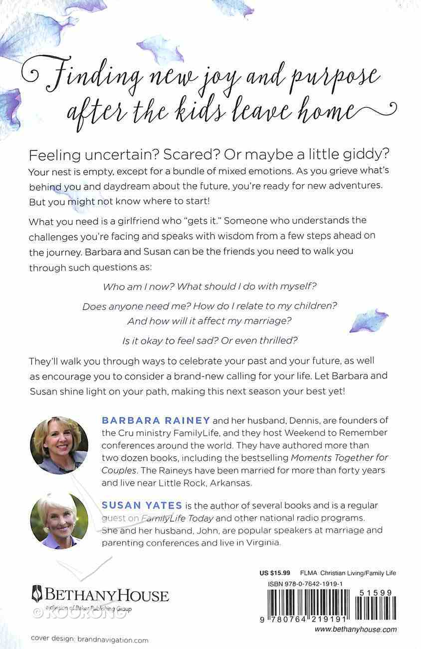 Barbara and Susan's Guide to the Empty Nest: Discovering New Purpose, Passion, and Your Next Great Adventure Paperback