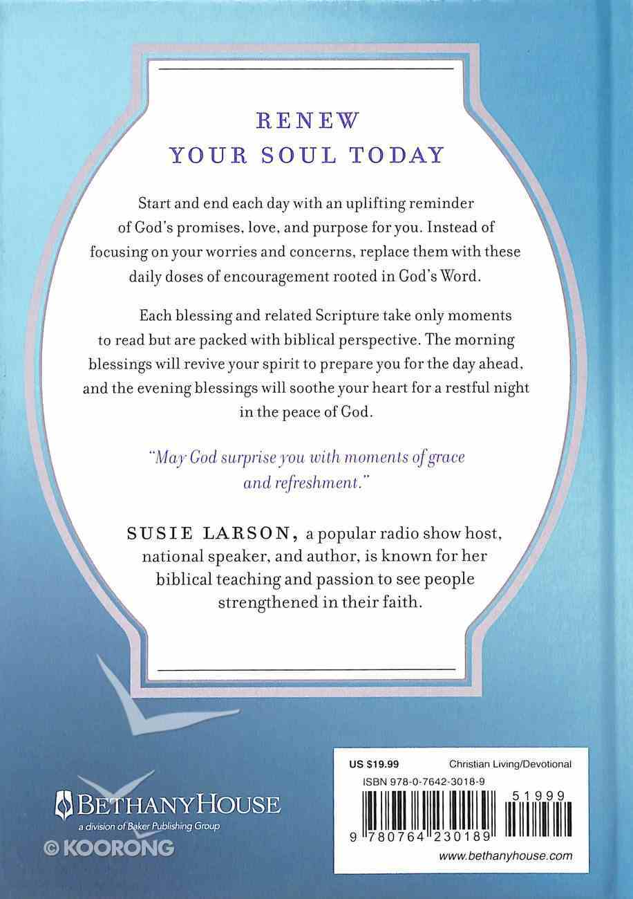 Blessings For the Morning and Evening: Life-Giving Words of Encouragement to Begin and End Your Day Hardback