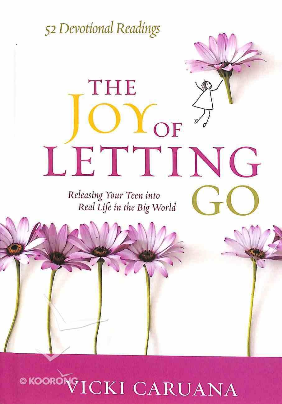 The Joy of Letting Go Hardback