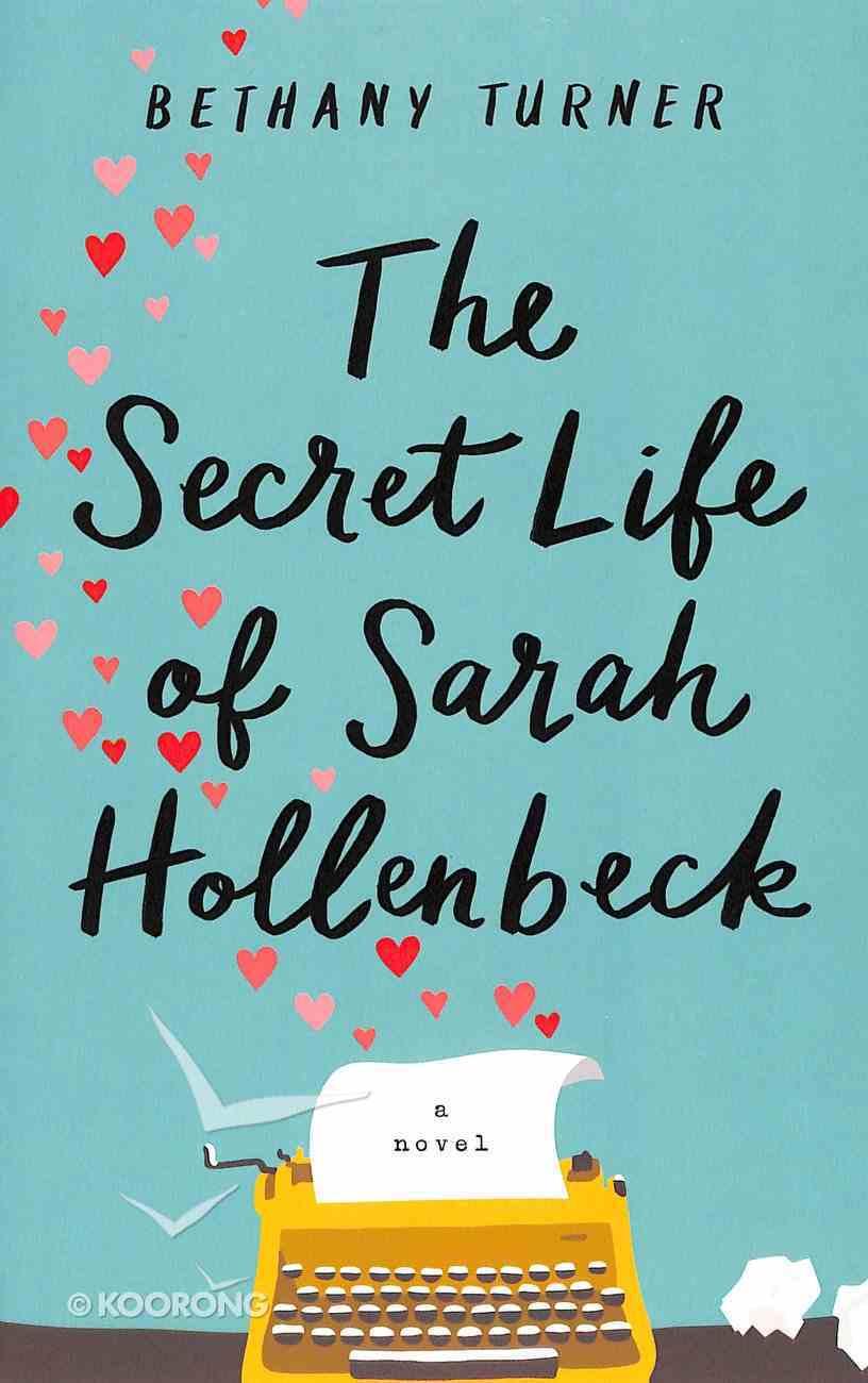 The Secret Life of Sarah Hollenbeck Paperback