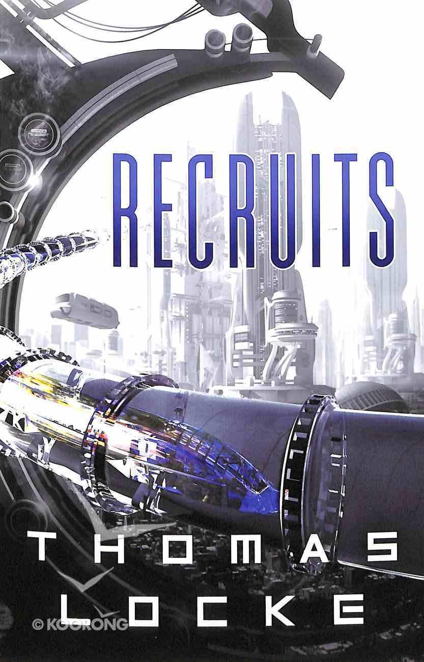 Recruits (#01 in Recruits Series) Paperback