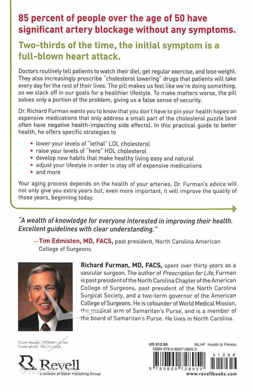 Your Cholesterol Matters: What Your Numbers Mean and How You Can Improve Them Paperback