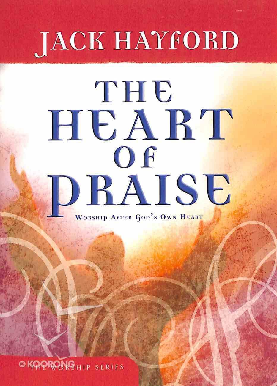 The Heart of Praise Paperback