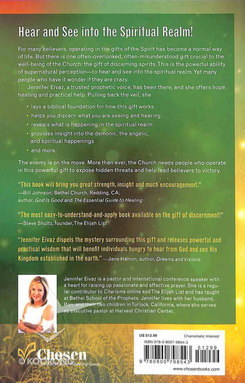 Seeing the Supernatural: How to Sense, Discern and Battle in the Spiritual Realm Paperback