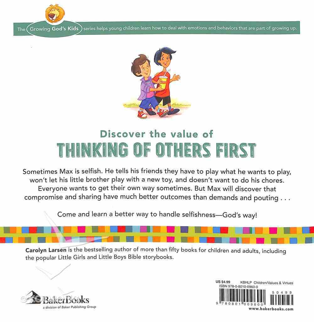 Sharing With Others: A Book About Selfishness (Growing God's Kids Series) Paperback