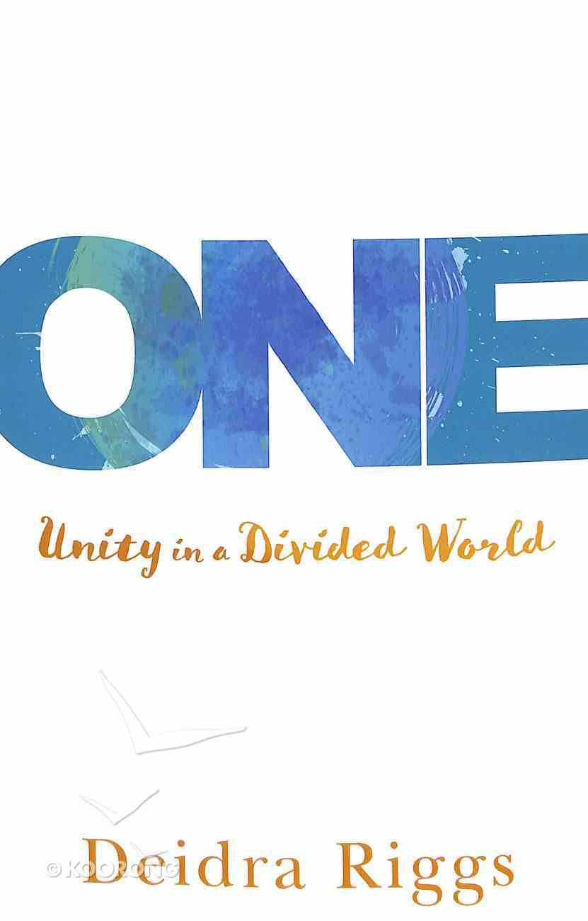 One: Unity in a Divided World Paperback