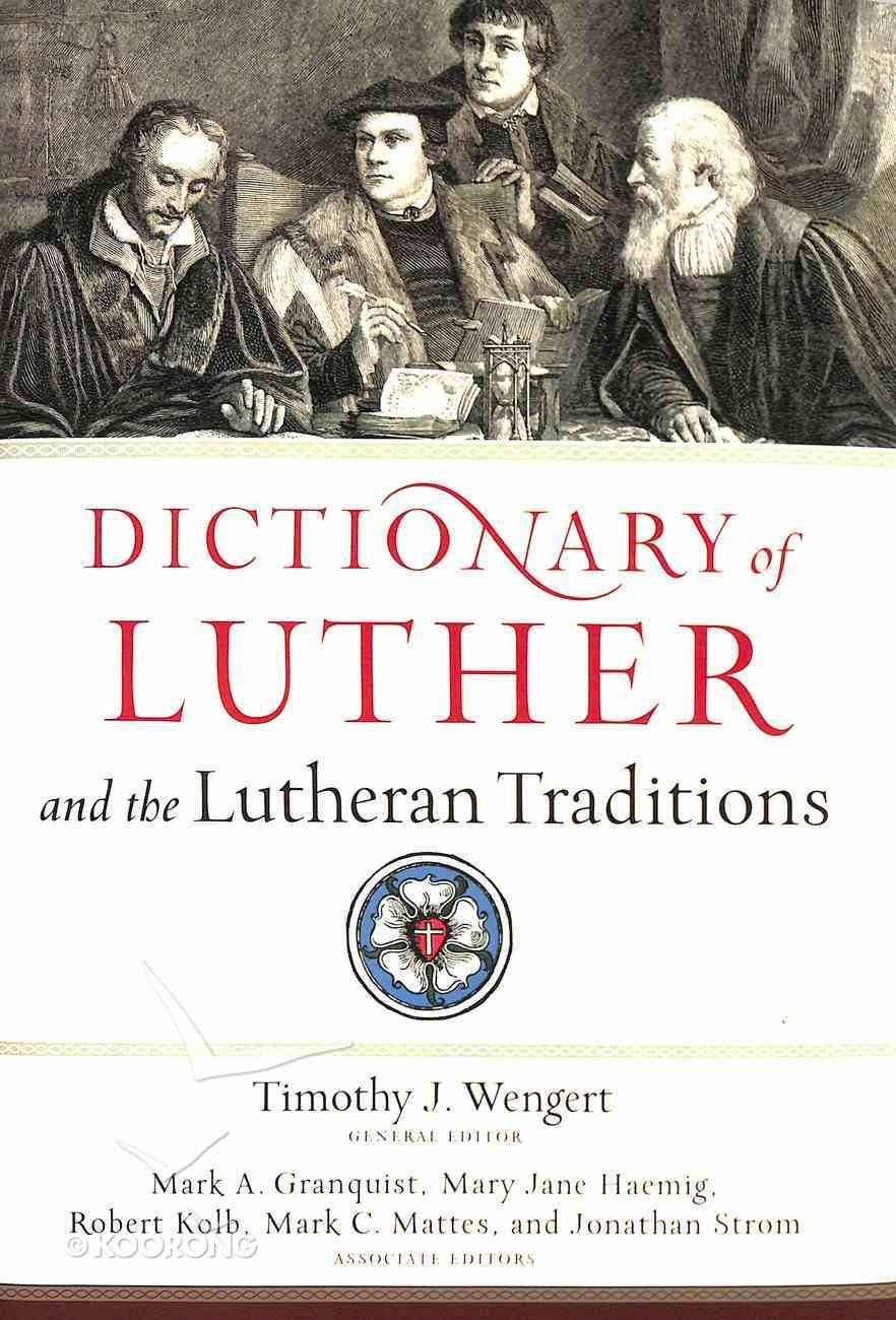 Dictionary of Luther and the Lutheran Traditions Hardback