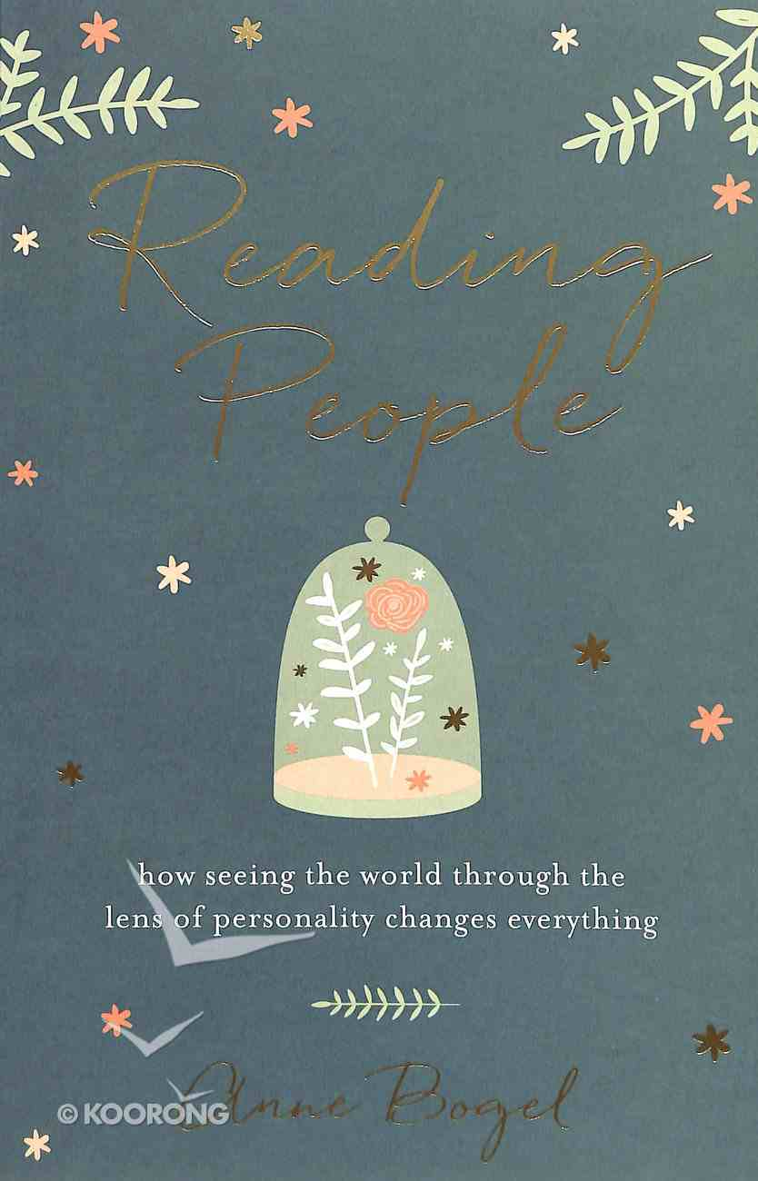 Reading People: How Seeing the World Through the Lens of Personality Changes Everything Paperback