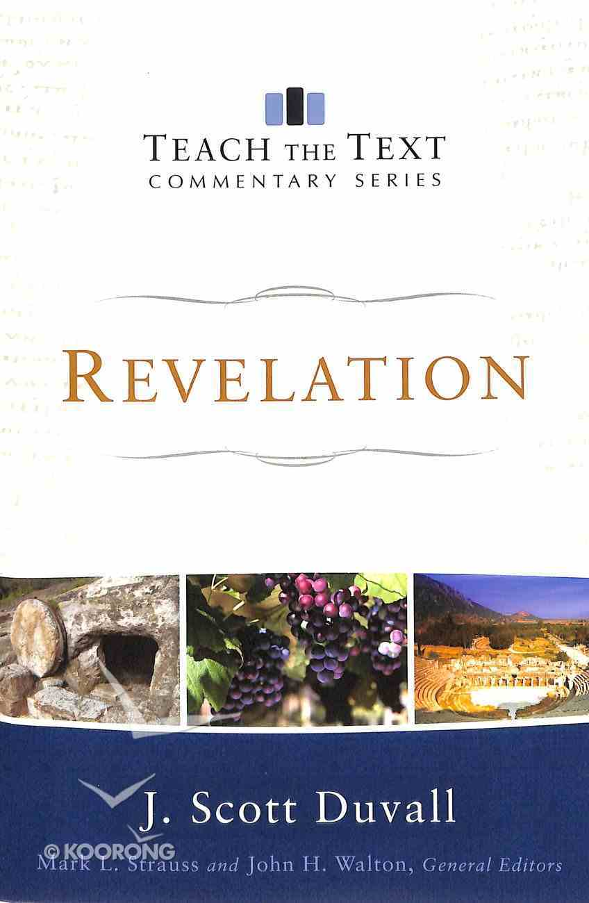 Revelation (Teach The Text Commentary Series) Paperback