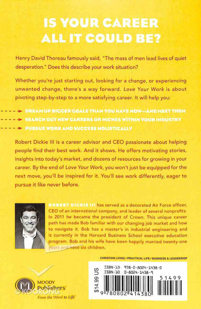 Love Your Work: 4 Ways You Can Pivot to Your Ideal Career Paperback