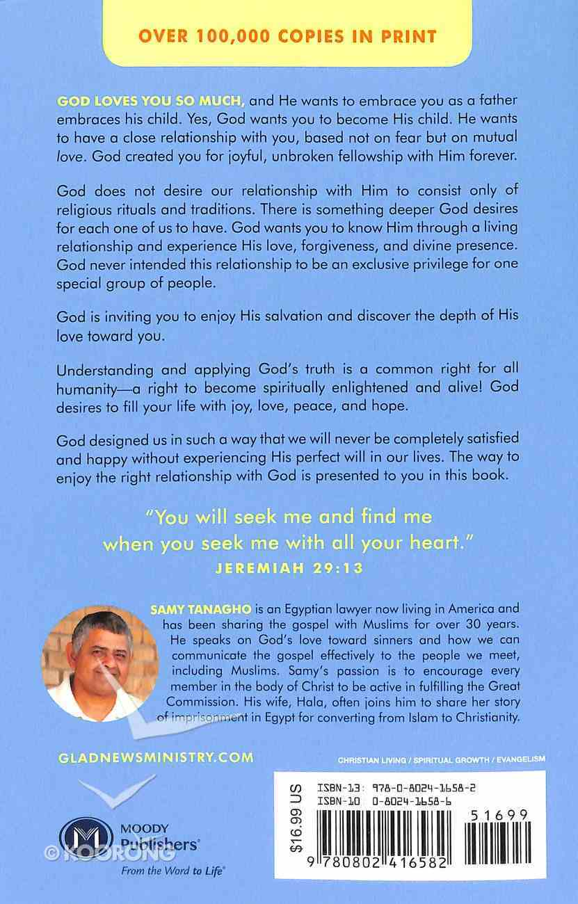 Glad News!: God Loves You My Muslim Friend! Paperback
