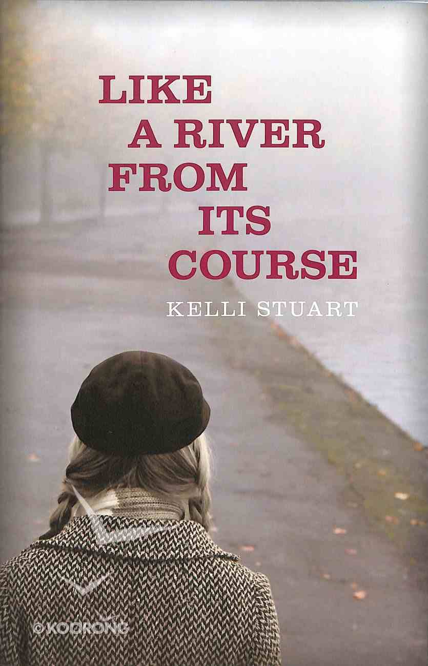 Like a River From Its Course Paperback