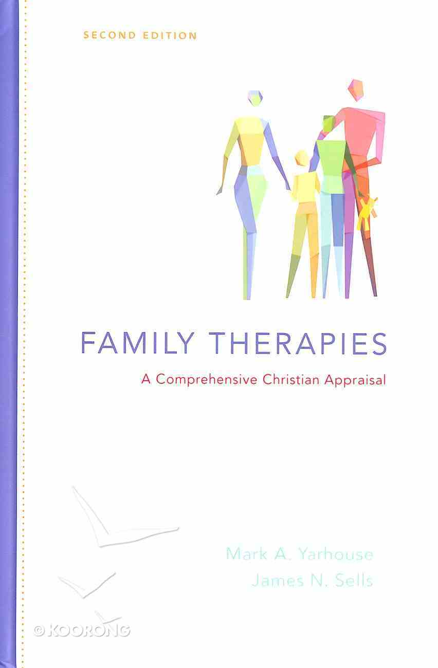 Family Therapies (2nd Edition) (Christian Association For Psychological Studies Books Series) Hardback