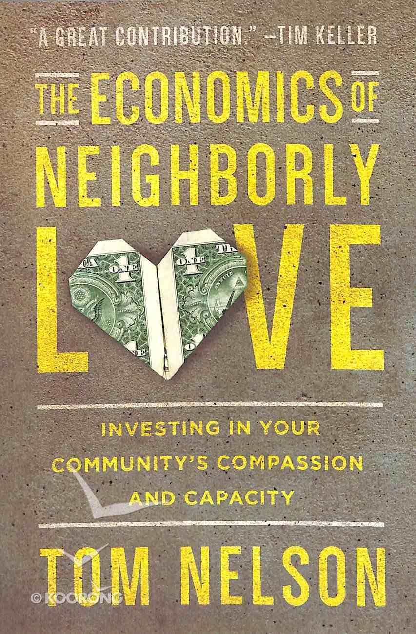 The Economics of Neighborly Love Paperback
