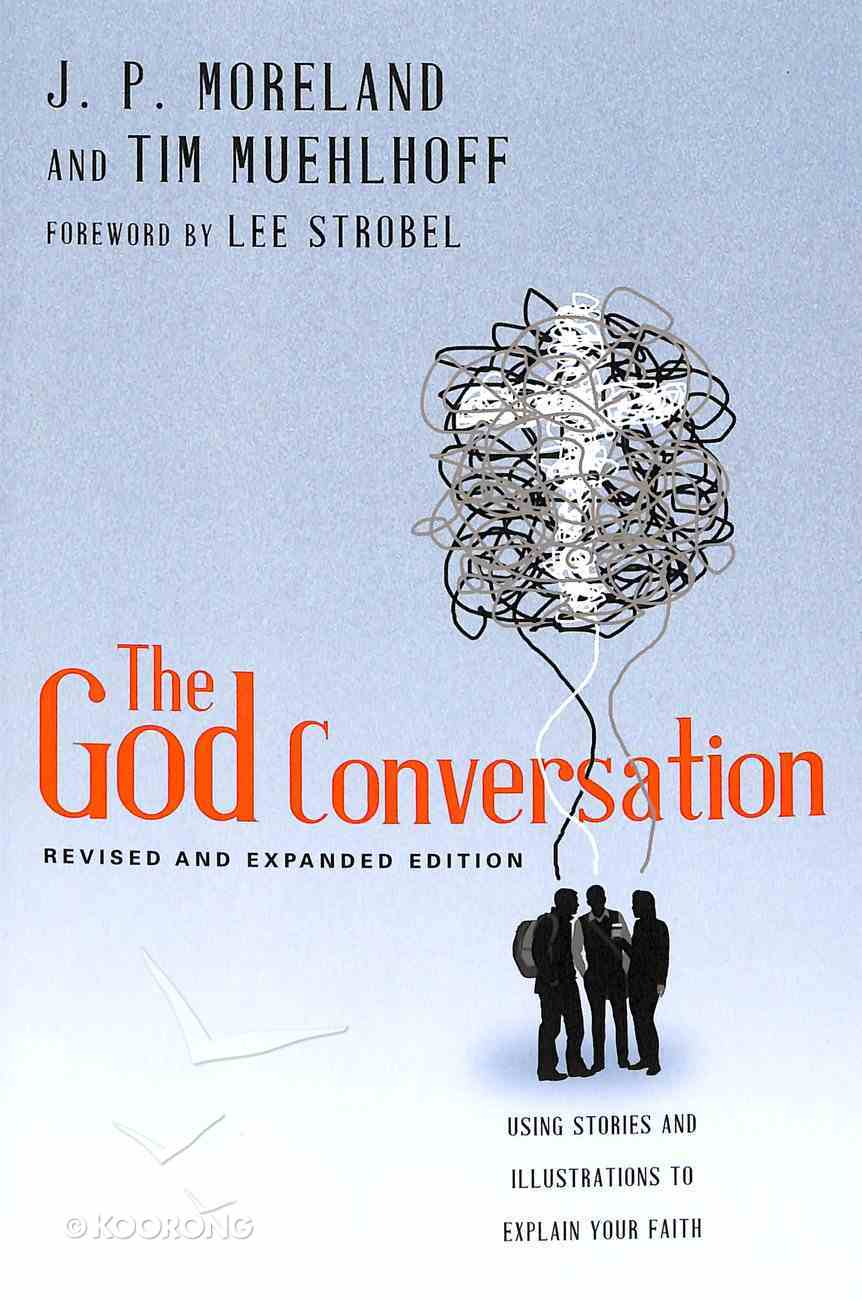 The God Conversation (Expanded Edition) Paperback