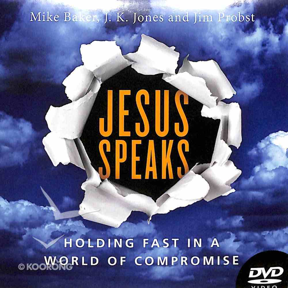 Jesus Speaks: Holding Fast in a World of Compromise DVD