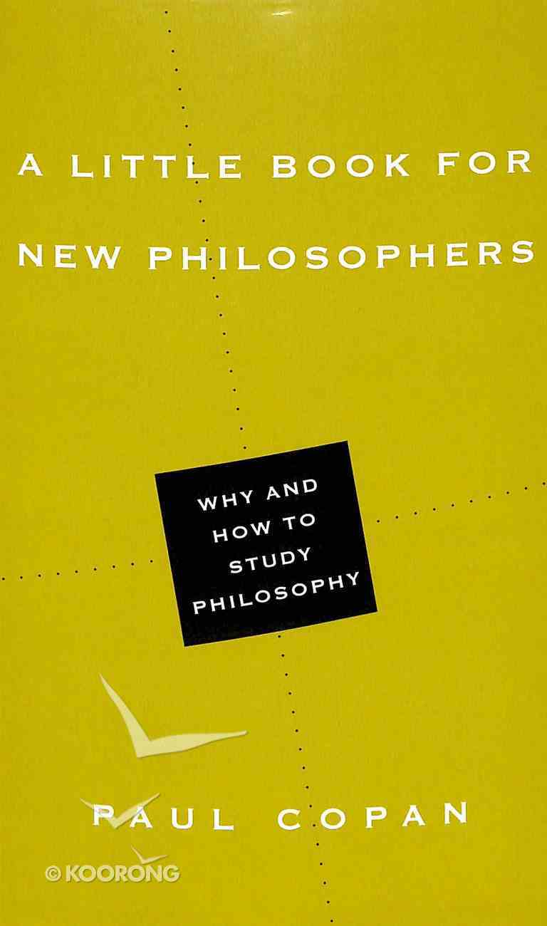 A Little Book For New Philosophers (Little Books Series) Paperback