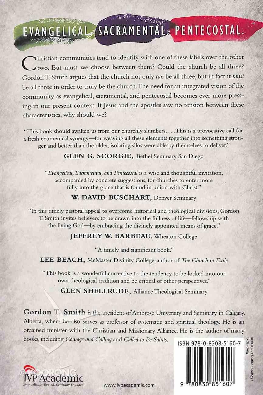 Evangelical, Sacramental, and Pentecostal Paperback