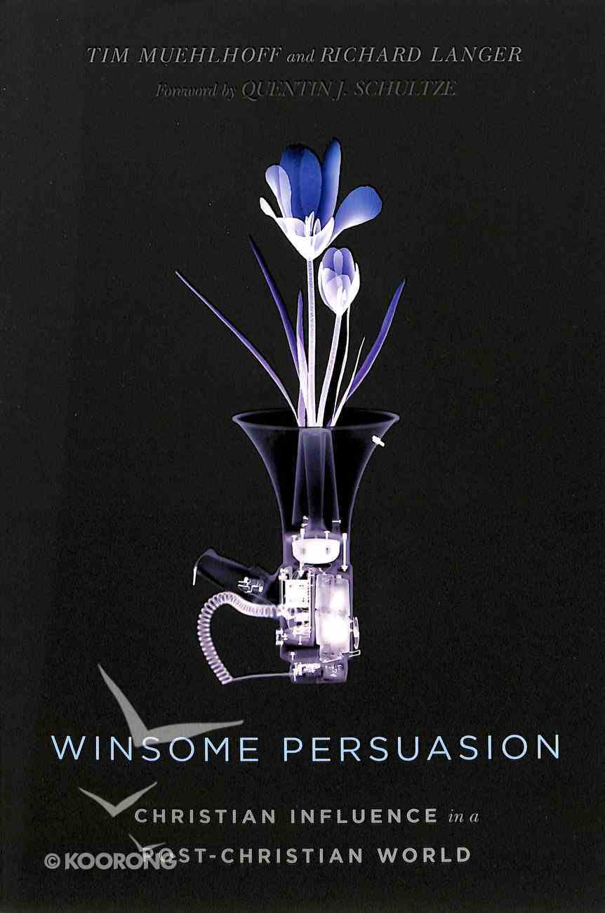 Winsome Persuasion Paperback