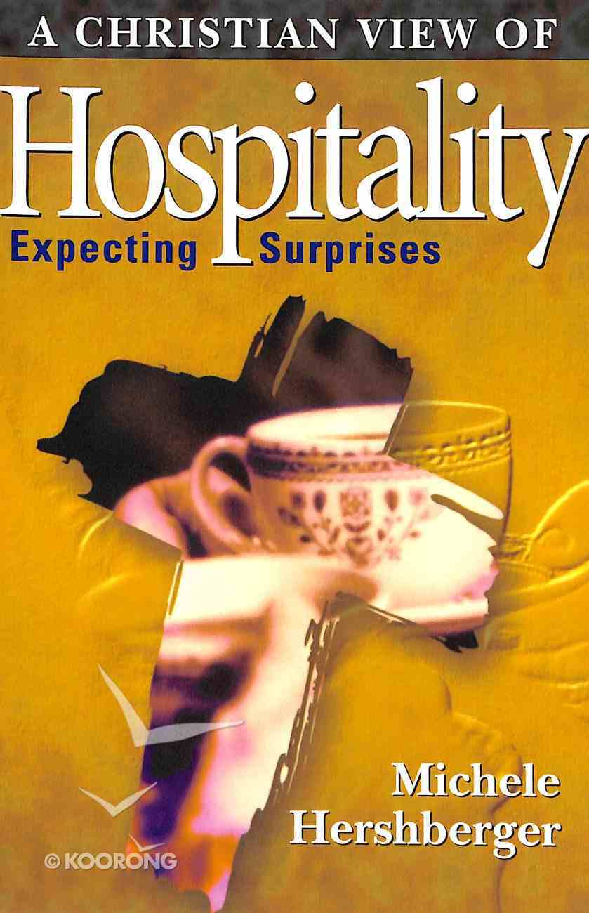Christian View of Hospitality Paperback