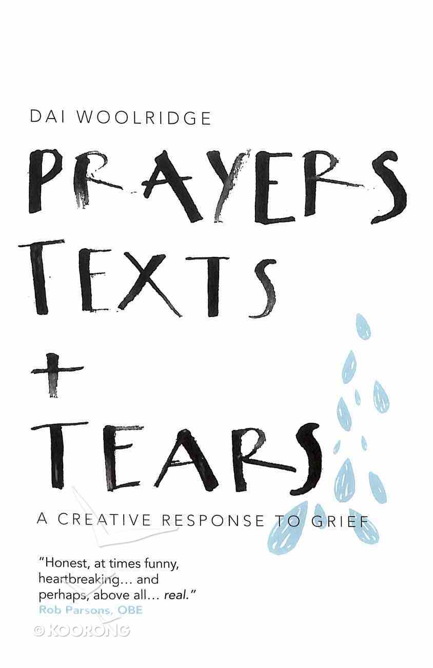 Prayers, Texts and Tears Paperback