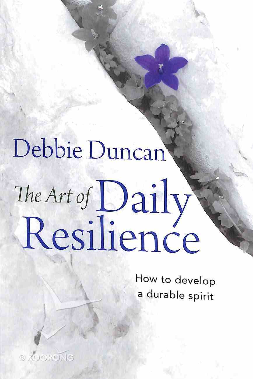 The Art of Daily Resilience Paperback