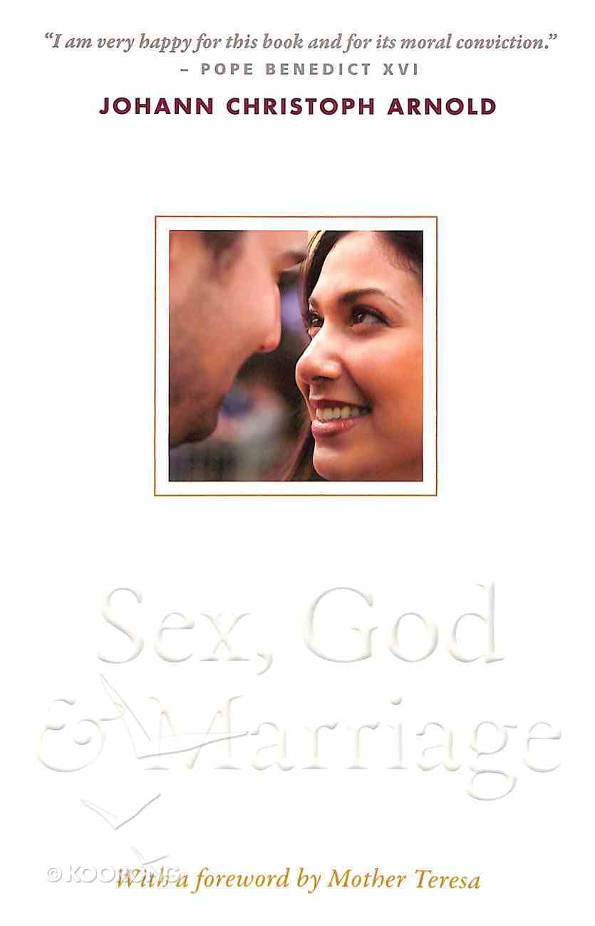 Sex, God and Marriage Paperback