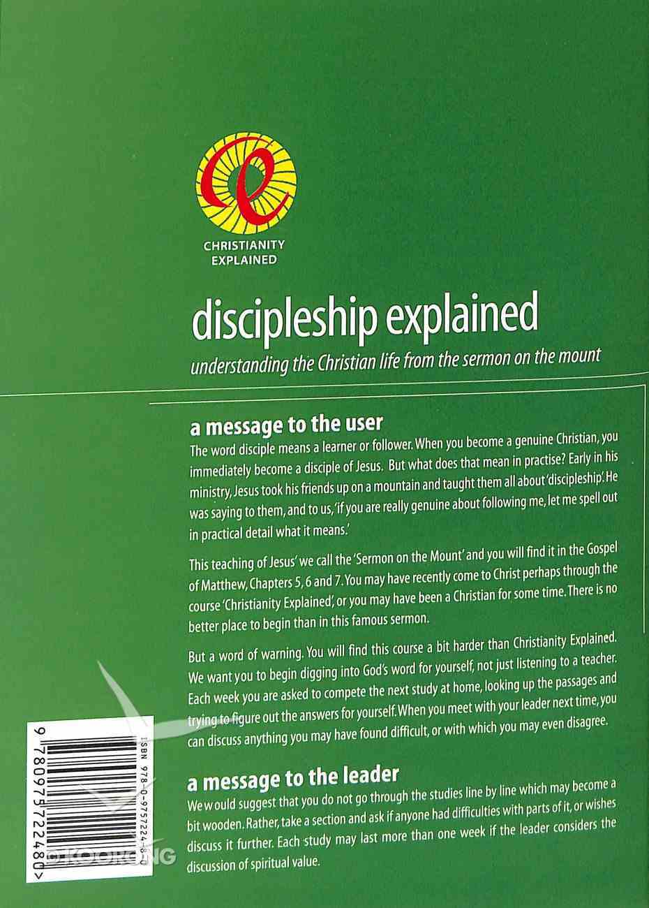 Discipleship Explained: Understanding the Christian Life From the Sermon on the Mount Paperback