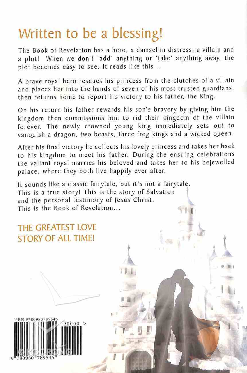 Revelation: A Love Story - the Hero, His Bride, Her Rescue Paperback