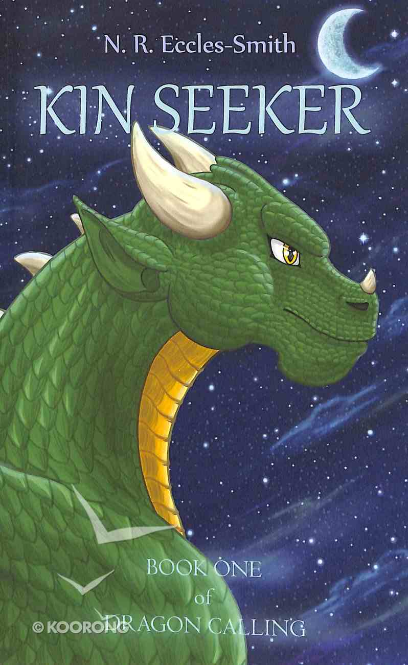 Kin Seeker (#01 in Dragon Calling Series) Paperback