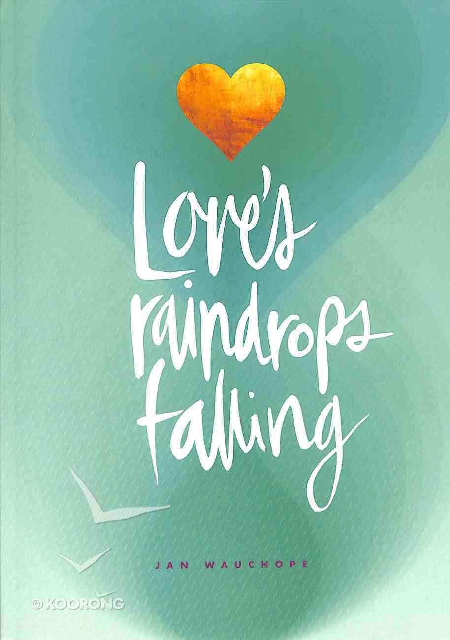 Love's Raindrops Falling Paperback