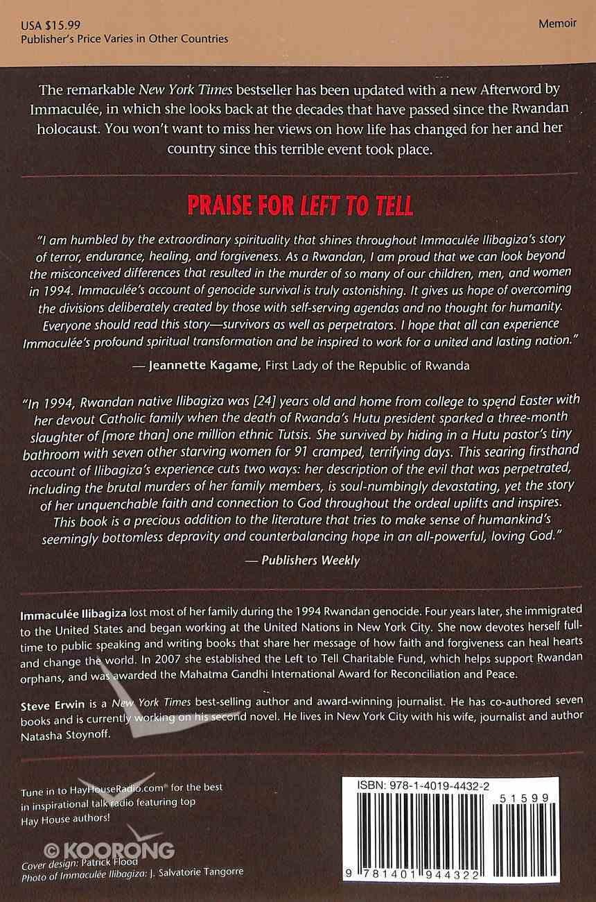 Left to Tell: Discovering God Amidst the Rwandan Holocaust Paperback